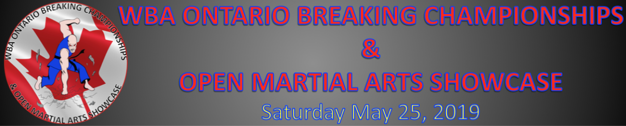 WBA Ontario Breaking Championships and Open Martial Arts Showcase